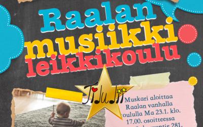 Raalan musiikkileikkikoulu aloittaa viikolla 4!